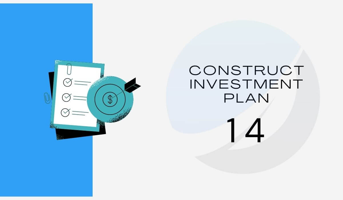 Construct your budget or investment plan